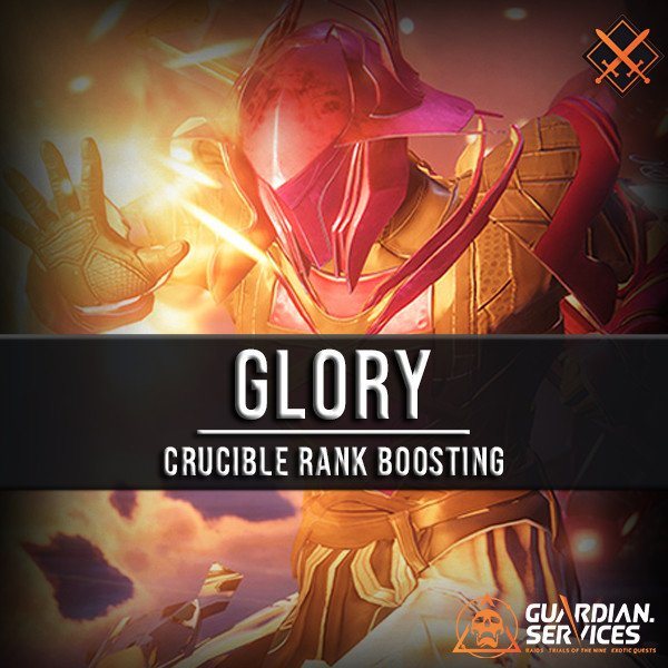 Glory - Crucible Rank Boosting