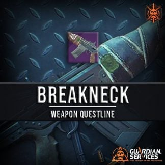 Destiny 2 Quest Breakneck Weapon