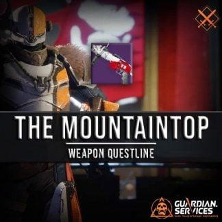 Destiny Weapon Quest - The Mountaintop