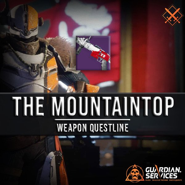Destiny Weapon Quest - The Mountaintop