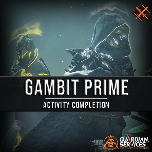 Gambit Prime - Infamy Rank Boosting