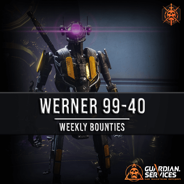 Werner 99-40 - Weekly Bounties