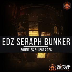 EDZ Seraph Bunker PI